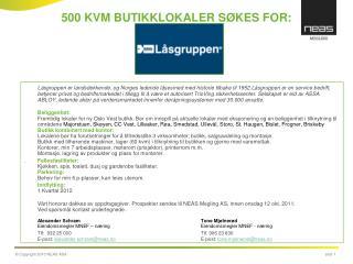 500 KVM BUTIKKLOKALER SØKES FOR: