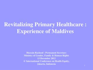 Revitalizing Primary Healthcare : Experience of Maldives