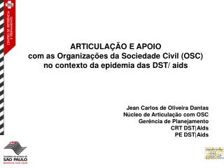 ARTICULAÇÃO E APOIO com as Organizações da Sociedade Civil (OSC)