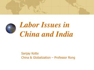 Labor Issues in China and India
