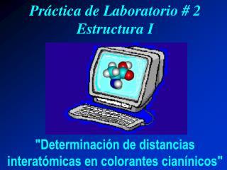 Práctica de Laboratorio # 2 Estructura I
