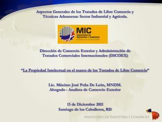 Tratado de Libre Comercio  Rep ú blica Dominicana – Centroamérica (TLC RD/CA)