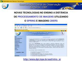 NOVAS TECNOLOGIAS NO ENSINO A DISTÂNCIA  DE  PROCESSAMENTO DE IMAGENS  UTILIZANDO