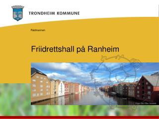 Friidrettshall på Ranheim