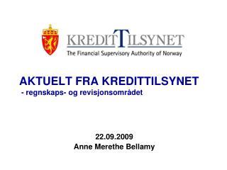 AKTUELT FRA KREDITTILSYNET  - regnskaps- og revisjonsområdet