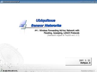 #4 : Wireless Forwarding Ad-hoc Network with Flooding, Gossiping, LEACH Protocols
