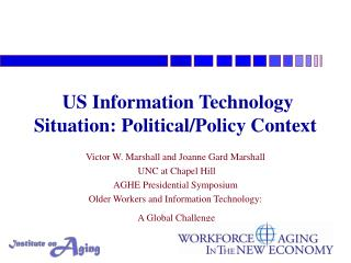 US Information Technology Situation: Political/Policy Context