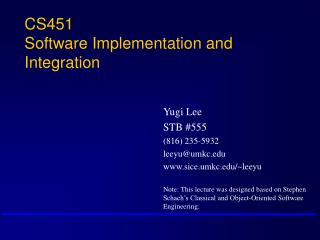 CS451 Software Implementation and Integration