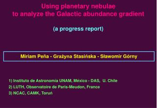 Using planetary nebulae  to analyze the Galactic abundance gradient (a progress report)
