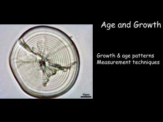Age and Growth