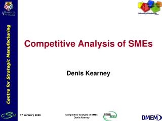 Competitive Analysis of SMEs Denis Kearney