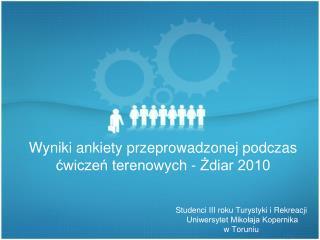Studenci III roku Turystyki i Rekreacji  Uniwersytet Mikołaja Kopernika  w Toruniu