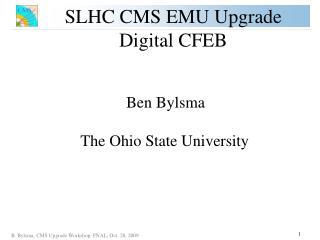 SLHC CMS EMU Upgrade Digital CFEB