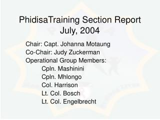 PhidisaTraining Section Report July, 2004