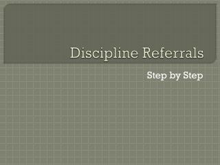 Discipline Referrals
