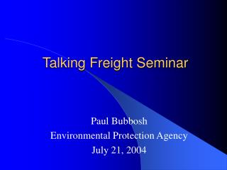 Talking Freight Seminar