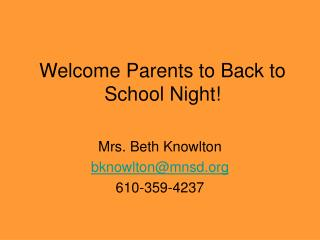 Welcome Parents to Back to School Night!