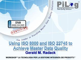 Using ISO 8000 and ISO 22745 to Achieve Master Data Quality