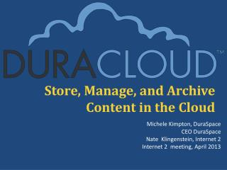 Store, Manage, and Archive Content in the Cloud