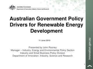 Australian Government Policy Drivers for Renewable Energy Development