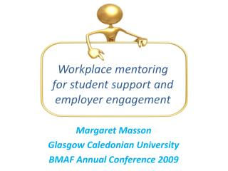 Workplace mentoring  for student support and  employer engagement