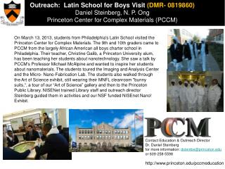 Outreach:   Latin School for Boys  Visit  (DMR- 0819860)  Daniel Steinberg,  N. P. Ong