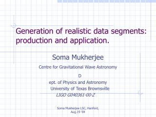 Generation of realistic data segments: production and application.