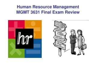 Human Resource Management MGMT 3631 Final Exam Review