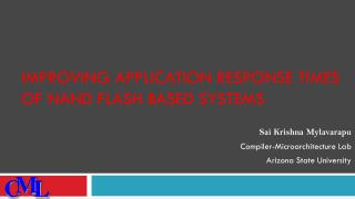 Improving Application Response Times of NAND Flash based Systems