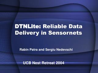 DTNLite: Reliable Data Delivery in Sensornets