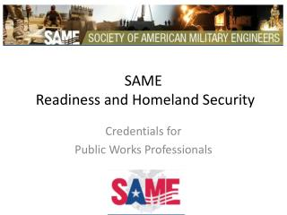 SAME  Readiness and Homeland Security