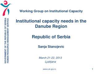 March 21-22, 2013 Ljubljana