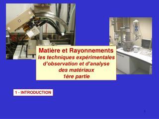 Matière et Rayonnements les techniques expérimentales d'observation et d'analyse des matériaux