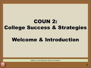 COUN 2:  College Success & Strategies Welcome & Introduction