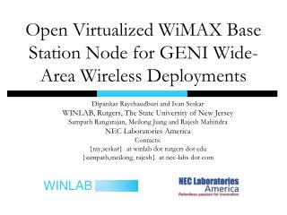 Open Virtualized WiMAX Base Station Node for GENI Wide-Area Wireless Deployments