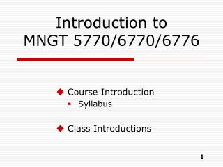 Introduction to MNGT 5770/6770/6776