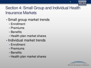 Section  4 : Small Group and Individual Health Insurance Markets