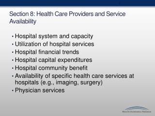 Section 8: Health Care Providers and Service Availability