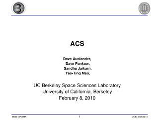 ACS Dave Auslander,  Dave Pankow,  Sandhu Jaikarn,  Yao-Ting Mao,