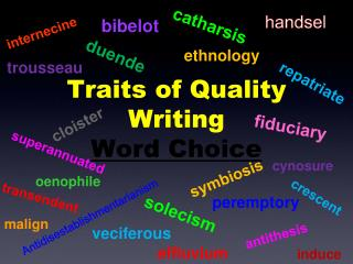 Traits of Quality Writing Word Choice