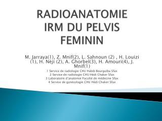 RADIOANATOMIE IRM DU PELVIS FEMININ