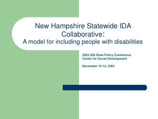 New Hampshire Statewide IDA Collaborative : A model for including people with disabilities