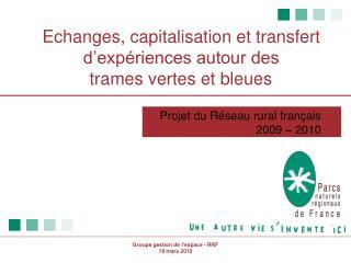 Echanges, capitalisation et transfert d'expériences autour des