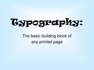 Typography: