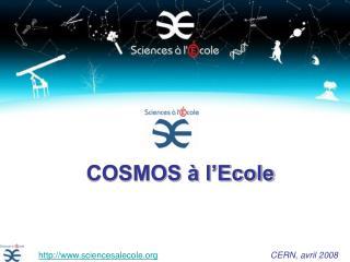 COSMOS � l�Ecole