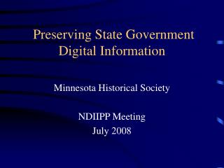 Preserving State Government Digital Information