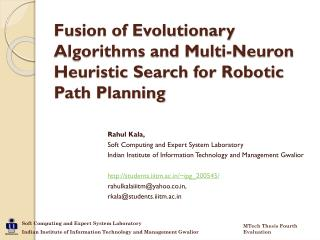 Fusion of Evolutionary Algorithms and Multi-Neuron Heuristic Search for Robotic Path Planning