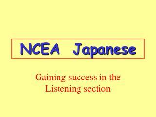 NCEA  Japanese