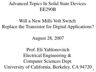Advanced Topics In Solid State Devices  EE290B Will a New Milli-Volt Switch