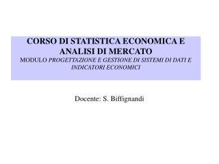 Docente: S. Biffignandi